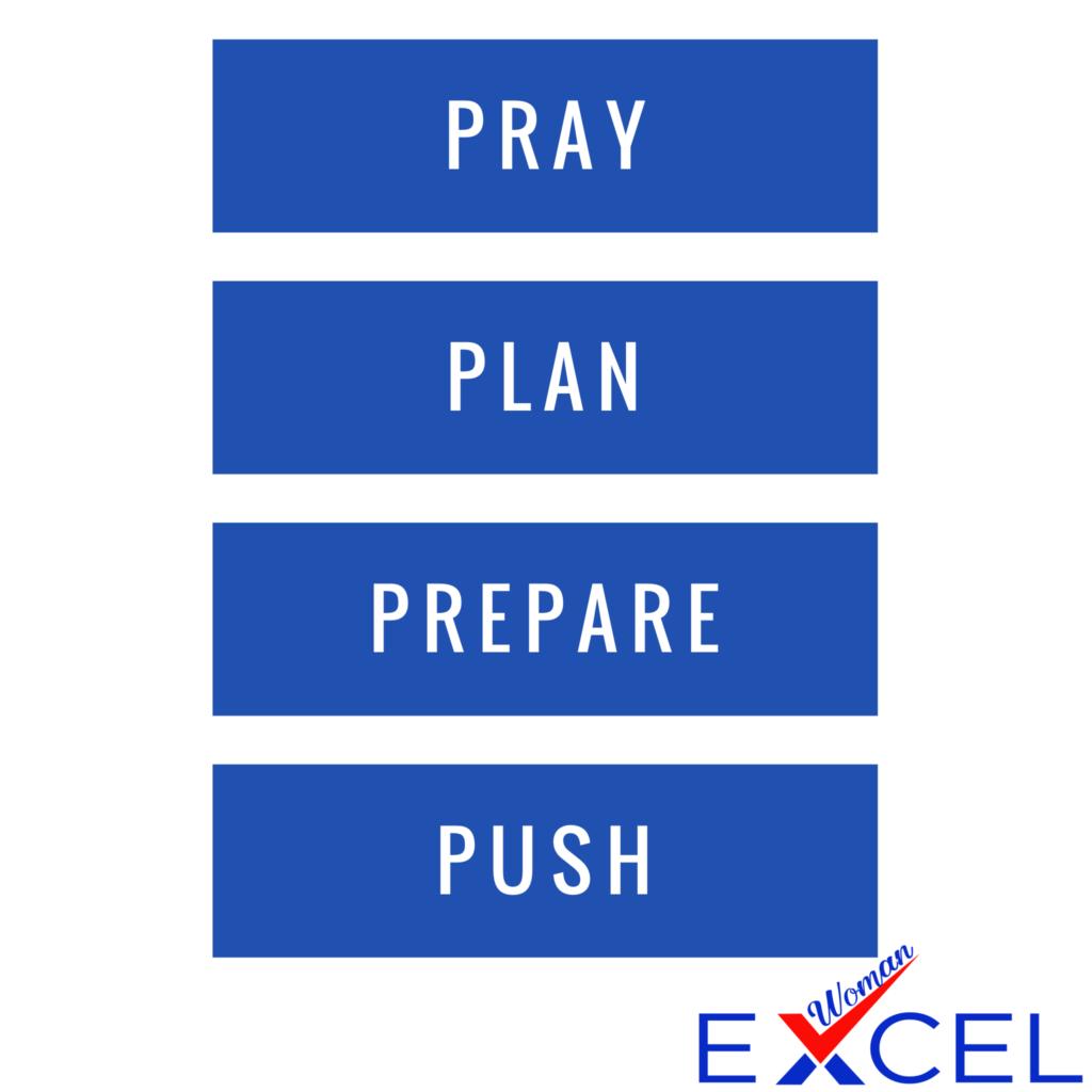 Pray, Plan, Prepare, Push