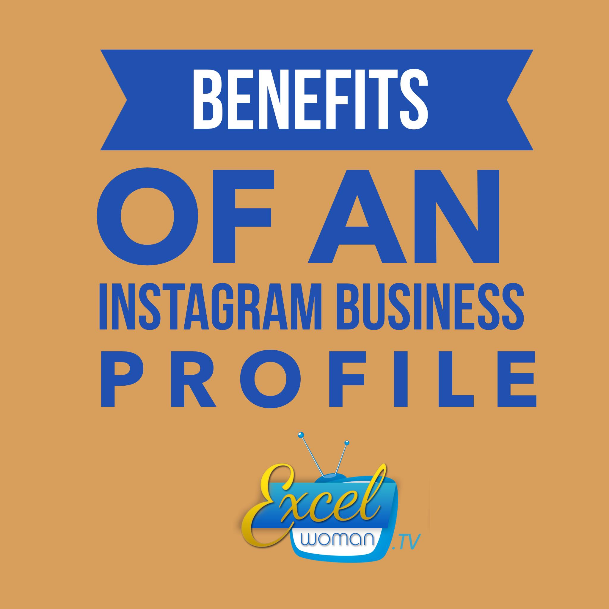 Benefits of Instagram Business Account